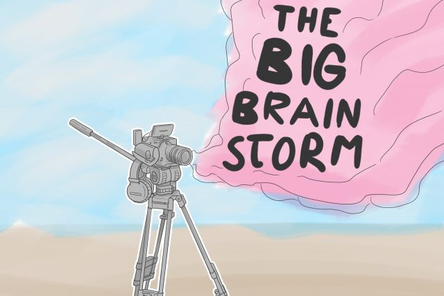 The Big Brainstorm